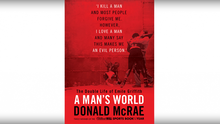 Donald McRae Q&A on 'A Man's World: The Double Life of Emile Griffith'