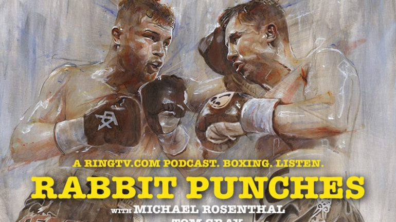 Rabbit Punches podcast, pre-Canelo-GGG special
