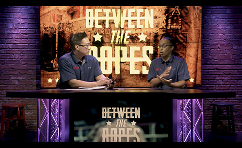 Between The Ropes Episode 11 Linares Campbell Oct 13