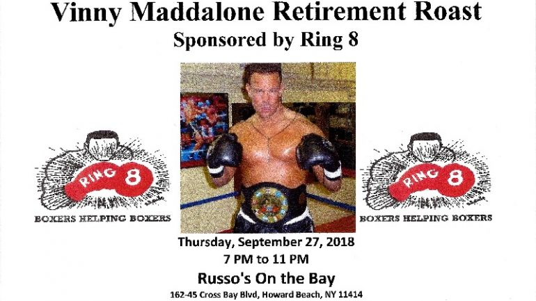 Vinny Maddalone to be roasted by Ring 8 this Thursday night