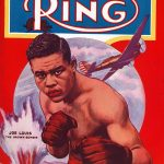 Joe Louis Ring cover August The Brown Bomber 150x150 - The Ring Archives: Born on this day: Joe Louis – part one