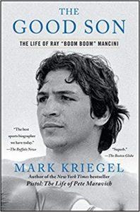 Ray Mancini The Good Son by Mark Kriegel 198x300 - Tourist Information, Episode 4: Mark Kriegel