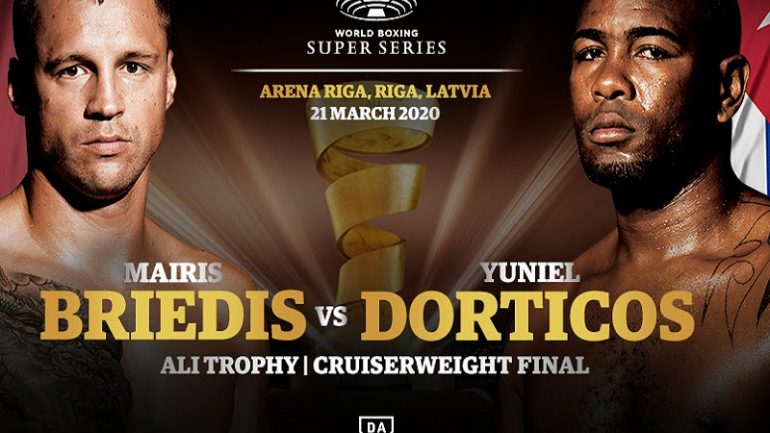 Mairis Briedis-Yuniel Dorticos WBSS final postponed until May 16 due to COVID-19