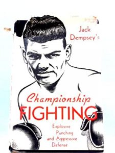 Dempsey boxing book 225x300 - Dougie's Friday mailbag (Jack Dempsey's old school training, Loma mythical matchups, Billy Conn)