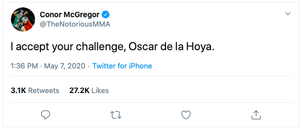 Conor McGregor Tweeted out that he is willing to fight Oscar De La Hoya in a boxing match.