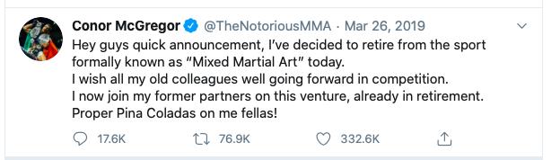 Conor McGregor announces he's retiring more often thane fights.