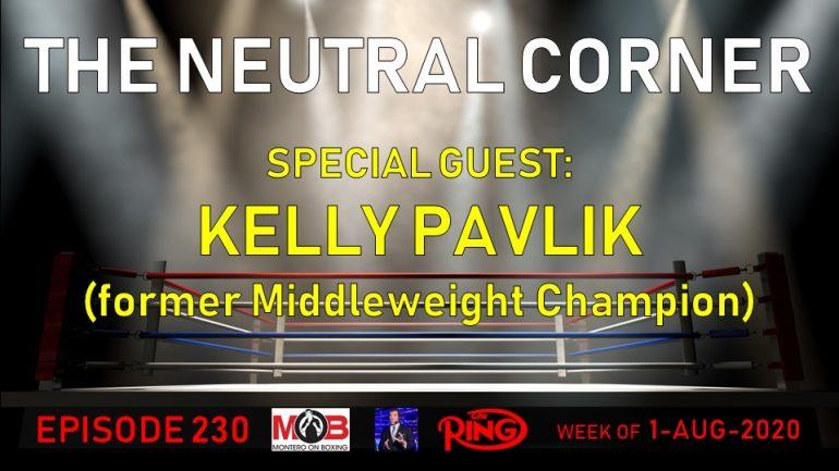 The Neutral Corner, Episode 230 (Kelly Pavlik joins, Tyson vs. Jones, Oscar Valdez and Vergil Ortiz Jr. win)