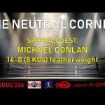 TNC 236 thumb 150x150 - The Neutral Corner, Episode 236 Recap (Michael Conlan joins, Canelo lawsuit dismissed, Charlo PPV price set)