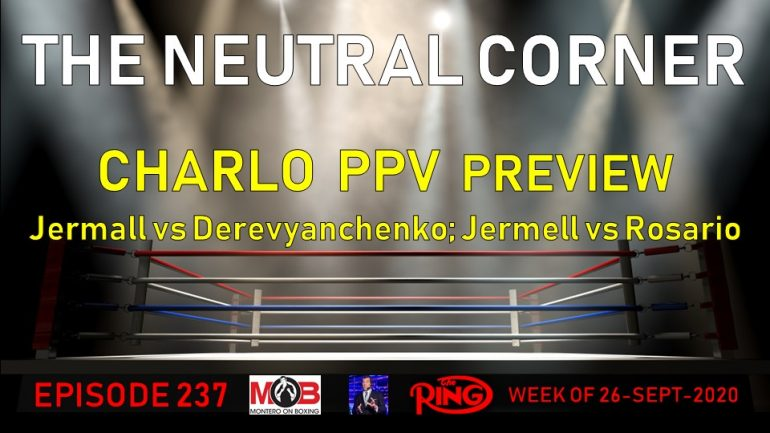 The Neutral Corner, Episode 237 Recap (Fall schedule preview, Charlo PPV)