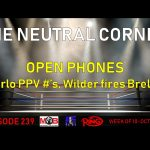 TNC 239 thumb 150x150 - The Neutral Corner, Episode 239 Recap (Wilder fires Breland, Charlo PPV numbers, Zepeda KO 5 Baranchyk)