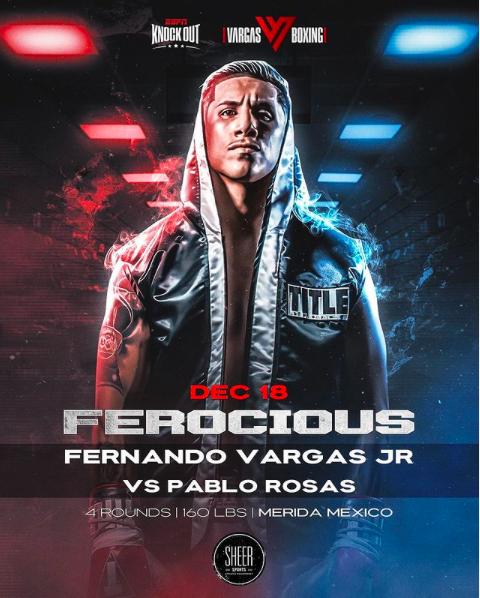 Fernando Vargas Jr is now 1-0 after beating Pablo Rosas Dec. 18 in Merida, Mexico.