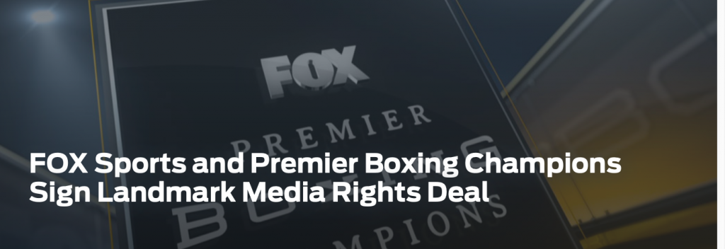 Fox Sports and PBC announced a four year deal on Sept. 5, 2018.