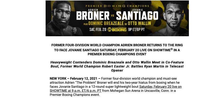 Adrien Broner meets Jovanie Santiago on Feb. 20, 2021 on Showtime.