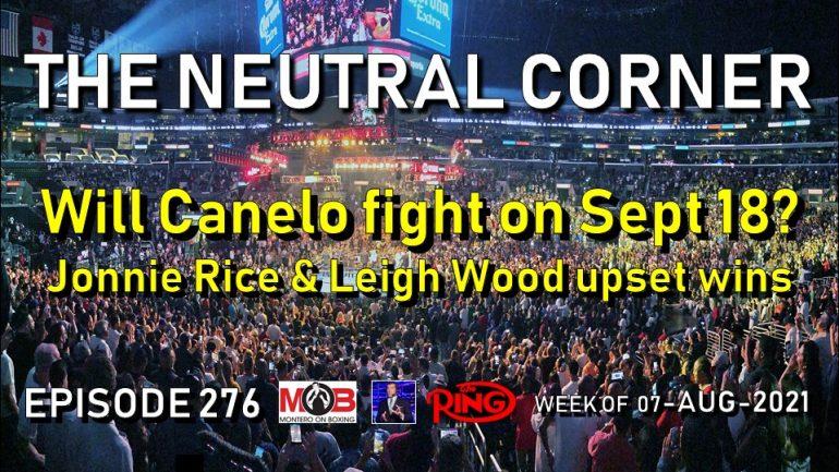 The Neutral Corner: Episode 276 recap (Rice upsets Coffie, Wood upsets Can, Team USA success)