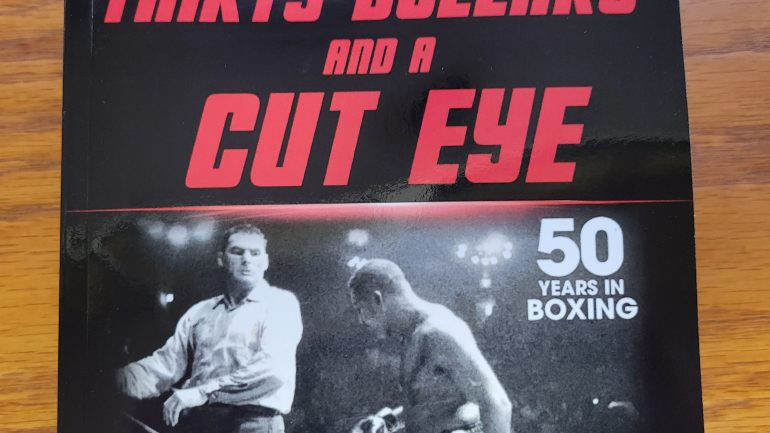J Russell Peltz brings an old-school, salty feel to boxing in his new book 'Thirty Dollars and a Cut Eye'